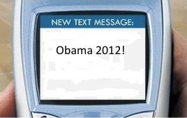 Obama 2012 Text Alert