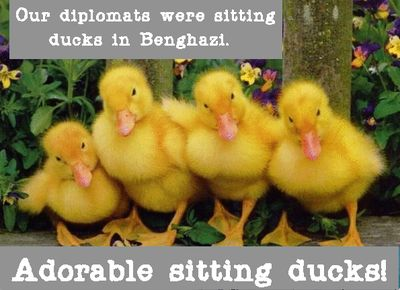 Benghazi Sitting Ducks