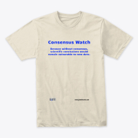 Consnsus Watch T-Shirt 1
